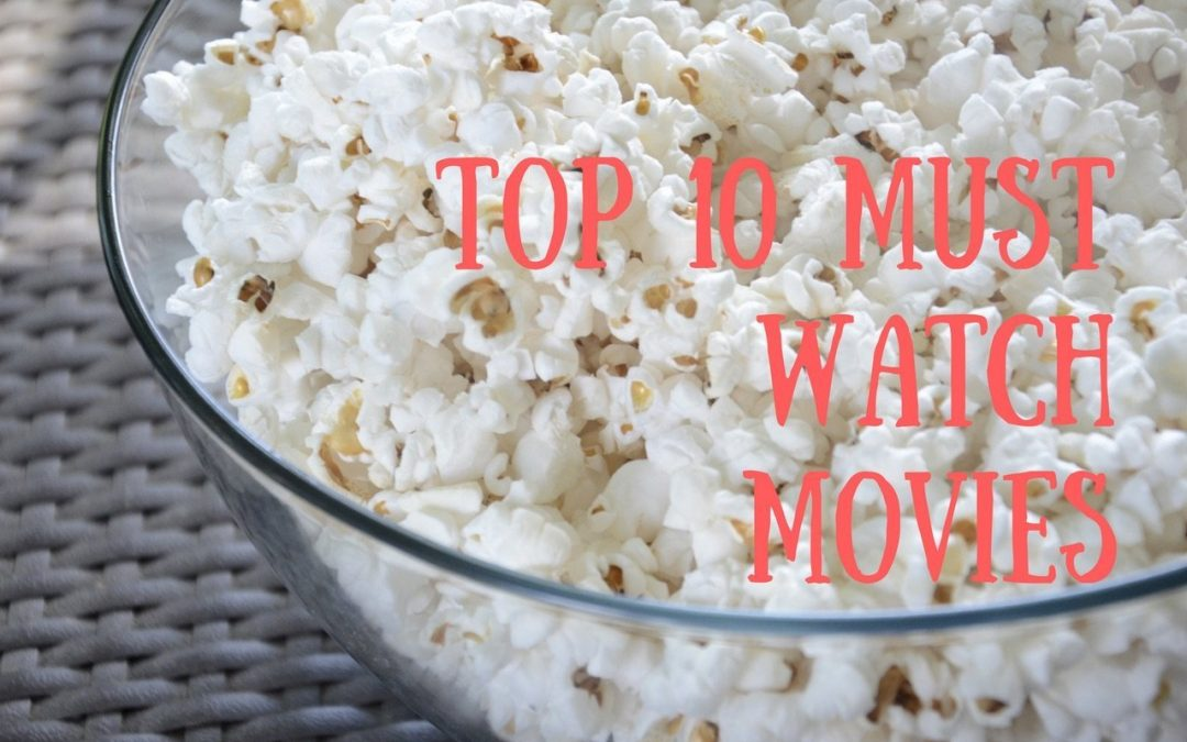, Top 10 Must Watch Movies for Students