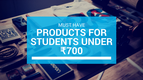 Products, lifehacks, students, Must have products for students under ₹700