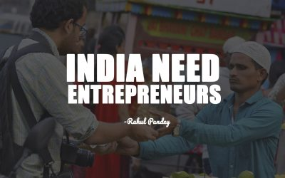 India Need Entrepreneurs