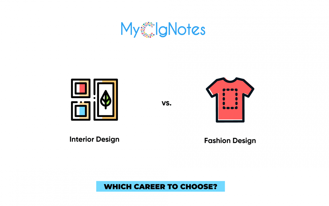 Comparison between Interior and Fashion Design as a Careers Option